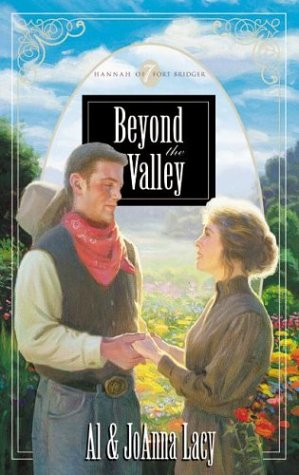 Beyond the Valley (Hannah of Fort Bridger Series #7) Text fb2 book