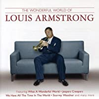 The Wonderful World Of Louis Armstrong