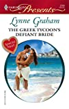 The Greek Tycoon's Defiant Bride, Lynne Graham, 0373127006