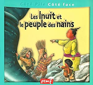 """Afficher """"Inuit et le peuple des nains"""""""