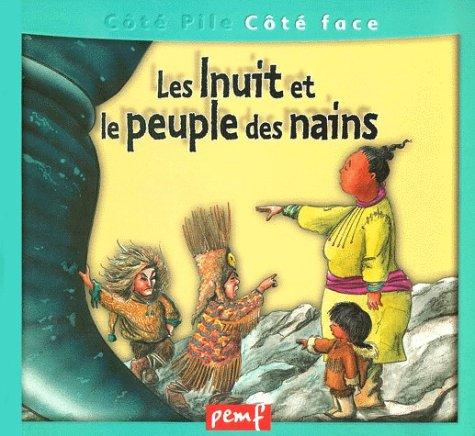 Inuit et le peuple des nains