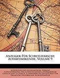 Anzeiger Für Schweizerische Altertumskunde, Volumes 5-6, Schweizerisches Landesmuseum, 1147801509