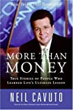 More Than Money, Neil Cavuto, 0060096446
