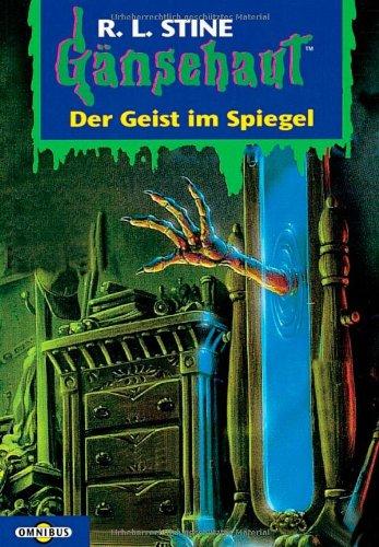 Price comparison product image Gänsehaut 55. Der Geist im Spiegel. ( Ab 10 J.). (German Edition)