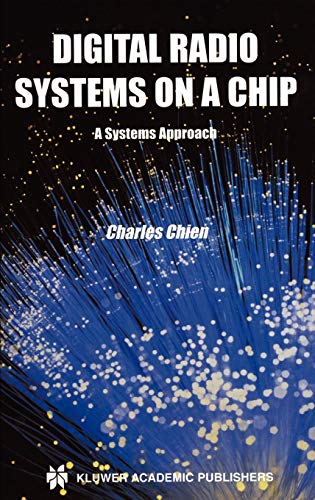 Digital Radio Systems on a Chip: A Systems Approach