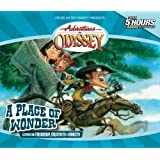 A Place of Wonder (Adventures in Odyssey)
