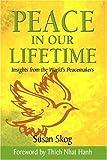 Peace in Our Lifetime, Susan Skog, 0975869604