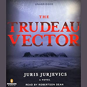 The Trudeau Vector Audiobook