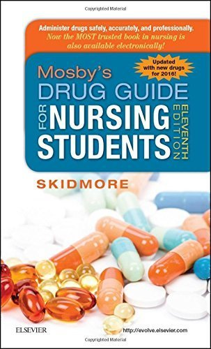 By Linda Skidmore-Roth RN MSN NP - Mosby's Drug Guide for Nursing Students, with 2016 Update, 11e (11th Edition) (2015-08-14) [Paperback]