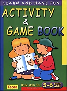 activity and game book basic skills for 5 6 years olds learn and