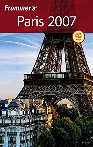 Frommer's Paris 2007 (Frommer's Complete Guides)