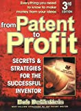 From Patent to Profit, Bob DeMatteis, 0757001408