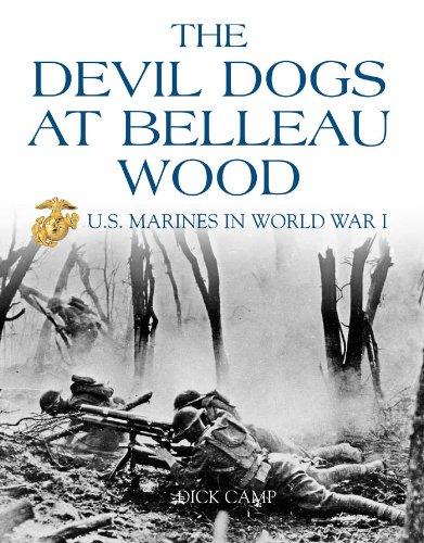 The Devil Dogs at Belleau Wood: US Marines in World War II