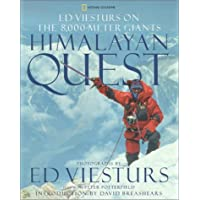Himalayan Quest: Ed Viesturs on the 8,000-Meter Giants