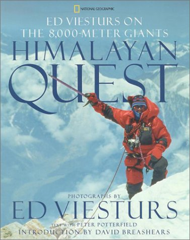 Himalayan Quest: Ed Viesturs on the 8,000-Meter Giants pdf epub
