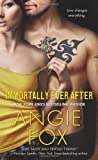 Immortally Ever After, Angie Fox, 0312546688