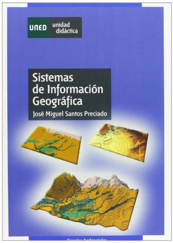 Descargar Libro Sistemas De Información Geográfica José Miguel Santos Preciado