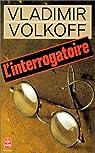 L'interrogatoire par Volkoff