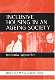 Inclusive Housing in an Ageing Society, , 1861343450