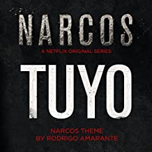 Tuyo (Narcos Theme) (A Netflix Original Series Soundtrack)