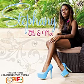 Amazon.com: Elle et moi: Stephany: MP3 Downloads