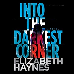 Into the Darkest Corner Audiobook