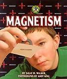 Magnetism, Sally M. Walker, 0822528436