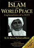 Islam and World Peace, M. R. Bawa Muhaiyaddeen, 0914390651