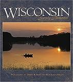 Wisconsin Simply Beautiful, Darryl R. Beers and Linda Miller, 1560371854