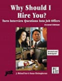 Why Should I Hire You?, J. Michael Farr and Susan Christophersen, 1563705826