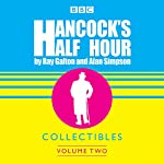 Hancock's Half Hour Collectibles: Volume 2 | Roy Galton,Alan Simpson