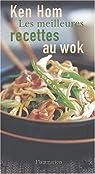 Les meilleures recettes au wok par Hom