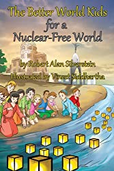 The Better World Kids for a Nuclear Free World