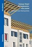 Soziale Stadt Bremerhaven-Wulsdorf : Weiterbau Eines Stadtquartiers, Nagel, Britta and Penz, Dietrich, 3867111774
