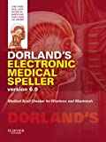 Dorland's Electronic Medical Speller Version 6. 0, Dorland, 1455728381