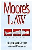 Moore's Law, Lewis Kornfeld, 140105997X