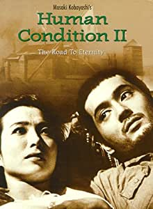 Human Condition II - The Road to Eternity
