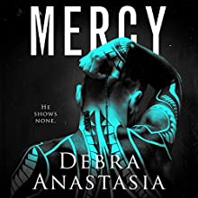 Mercy Audiobook by Debra Anastasia Narrated by Muffy Newtown, Zachary Webber