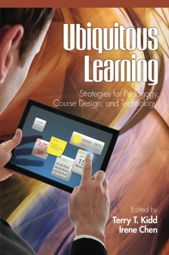 Ubiquitous Learning: Strategies for Pedagogy, Course Design and Technology