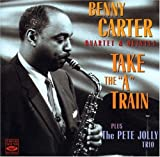Take the a Train by Benny Carter (2004-11-16)