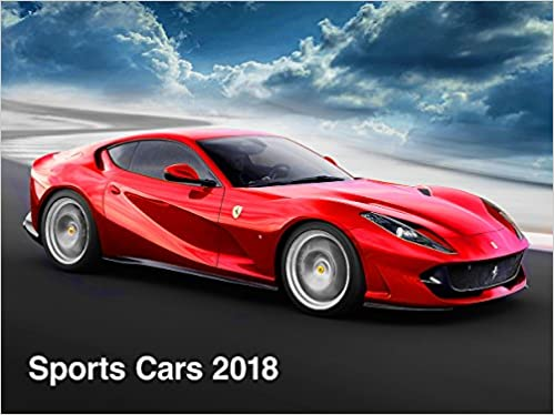 Sports Cars The Super Cars Calendar Amazoncouk ML - Sports cars 2018 uk