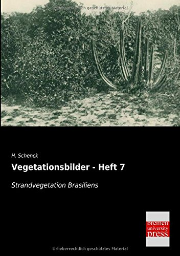 Read Online Vegetationsbilder - Heft 7: Strandvegetation Brasiliens (German Edition) pdf epub