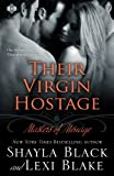 Their Virgin Hostage, Shayla Black and Lexi Blake, 193967302X
