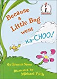 Because a Little Bug Went Ka-Choo!, Rosetta Stone, 0394831306
