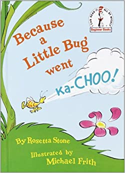 Image result for because a little bug went ka-choo