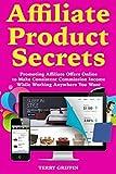 Affiliate Product Secrets