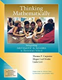 img - for Thinking Mathematically: Integrating Arithmetic & Algebra in Elementary School book / textbook / text book