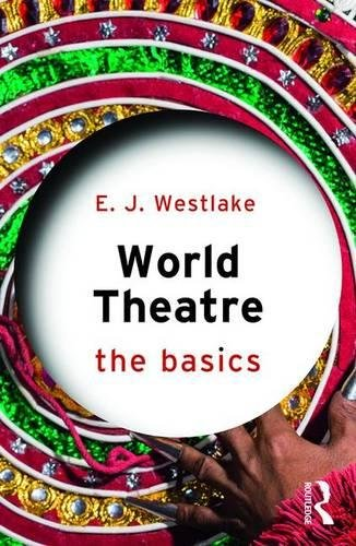 World Theatre: The Basics