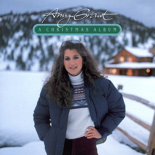 Amy Grant: A Christmas Album by Myrrh