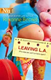 Leaving L. A., Rexanne Becnel, 037388107X